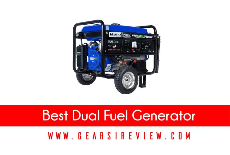Best Dual Fuel Generator 2021 – Buyer's Guide