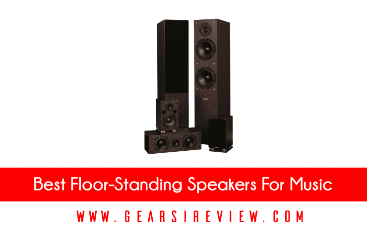 best floor-standing speakers for music
