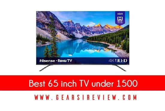 Best 65 inch TV under 1500
