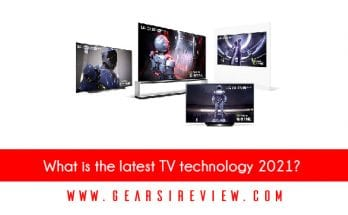 What is the latest TV technology 2021