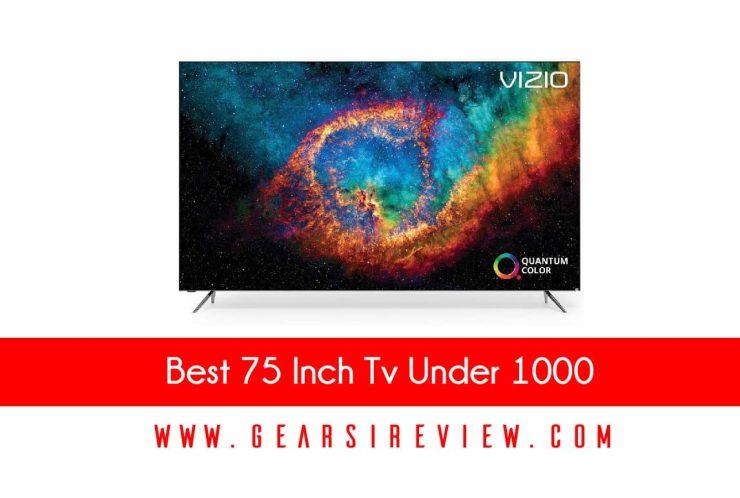Best 75 Inch Tv Under 1000