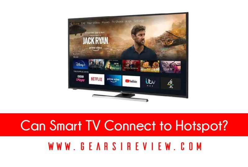 Can Smart TV Connect to Hotspot