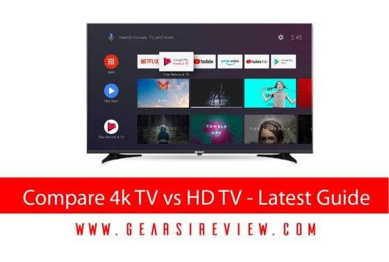 Compare 4k TV vs HD TV