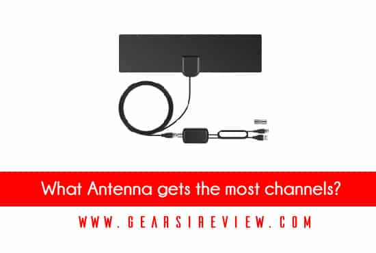 What Antenna gets the most channels