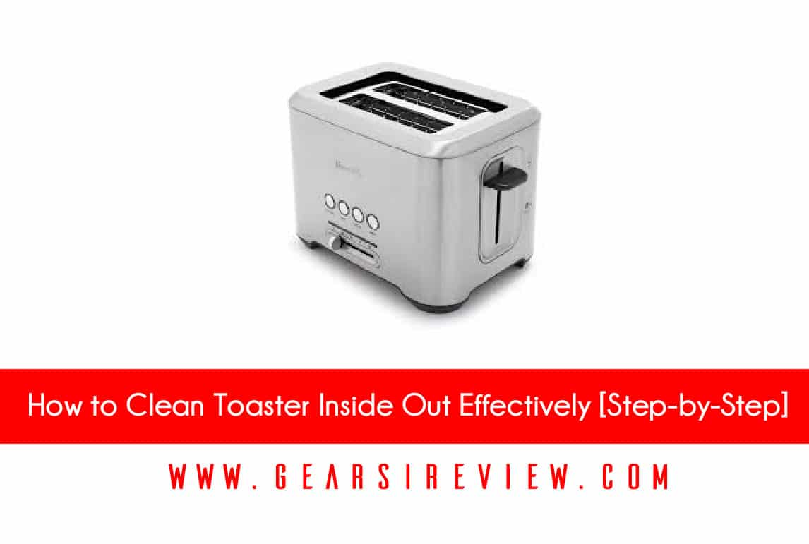 How to Clean Toaster
