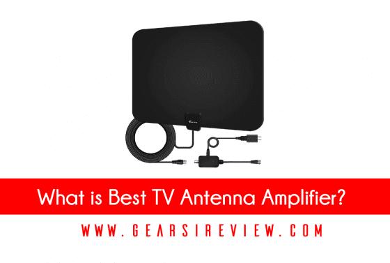 Best TV Antenna Amplifier