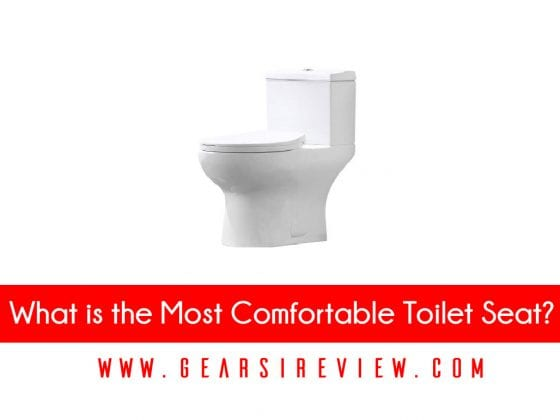 What is the Most Comfortable Toilet Seat